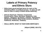 labels of primary potency and ethnic slurs