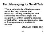 text messaging for small talk
