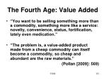 the fourth age value added