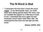 the n word is bad