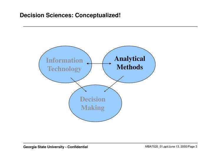 Decision sciences conceptualized