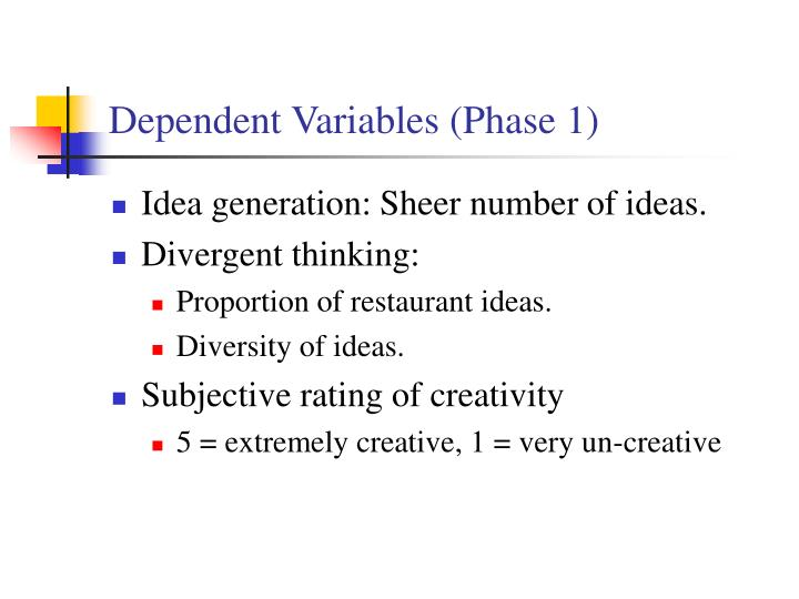 Dependent Variables (Phase 1)