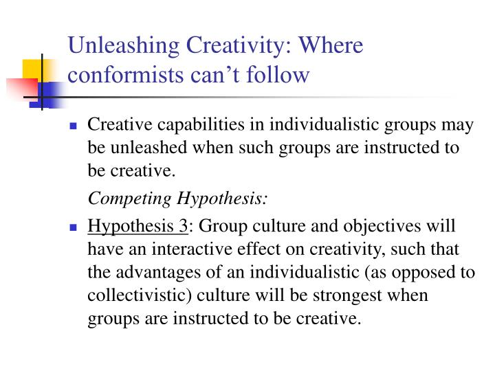 Unleashing Creativity: Where conformists can't follow