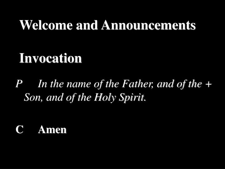 Welcome and announcements invocation