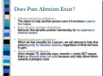 does pure altruism exist