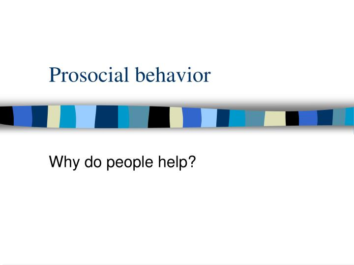 prosocial behavior n.