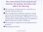 the written human factors program and therefore the guidance document must address the following