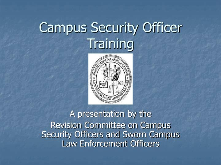 campus security officer training n.