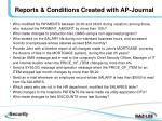 reports conditions created with ap journal