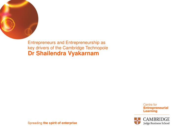 entrepreneurs and entrepreneurship as key drivers of the cambridge technopole n.