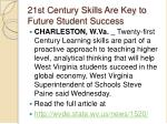 21st century skills are key to future student success