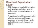 recall and reproduction level 1