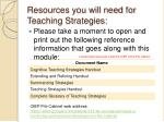 resources you will need for teaching strategies
