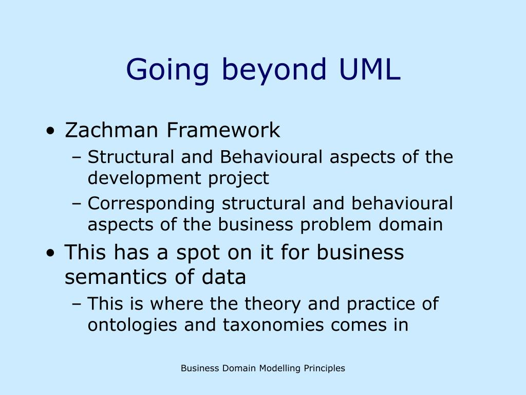 Going beyond UML