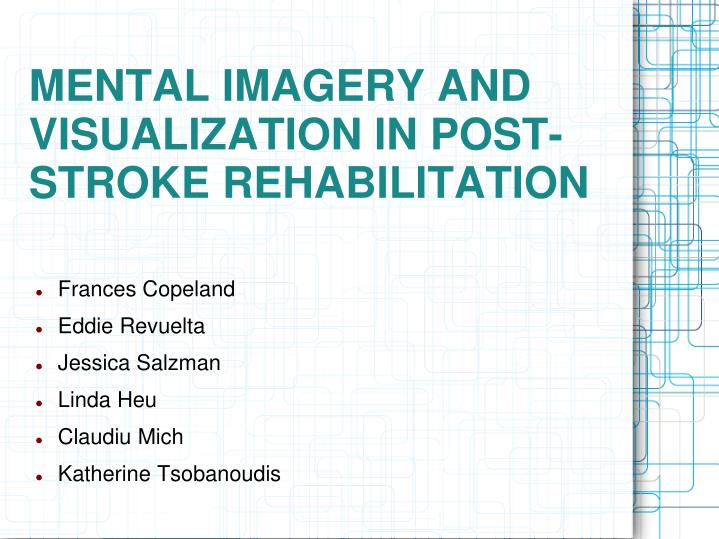 mental imagery and visualization in post stroke rehabilitation n.