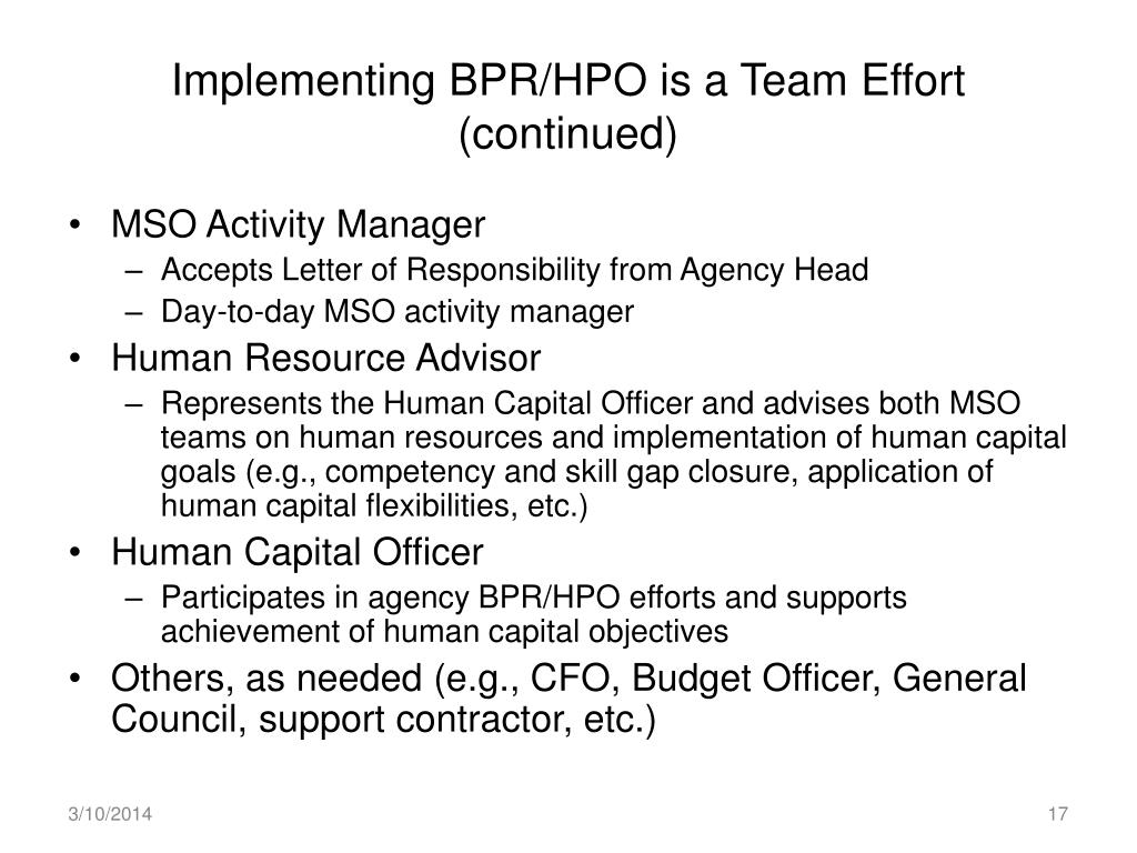 Implementing BPR/HPO is a Team Effort (continued)