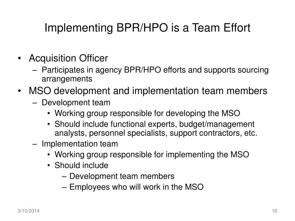 Implementing BPR/HPO is a Team Effort