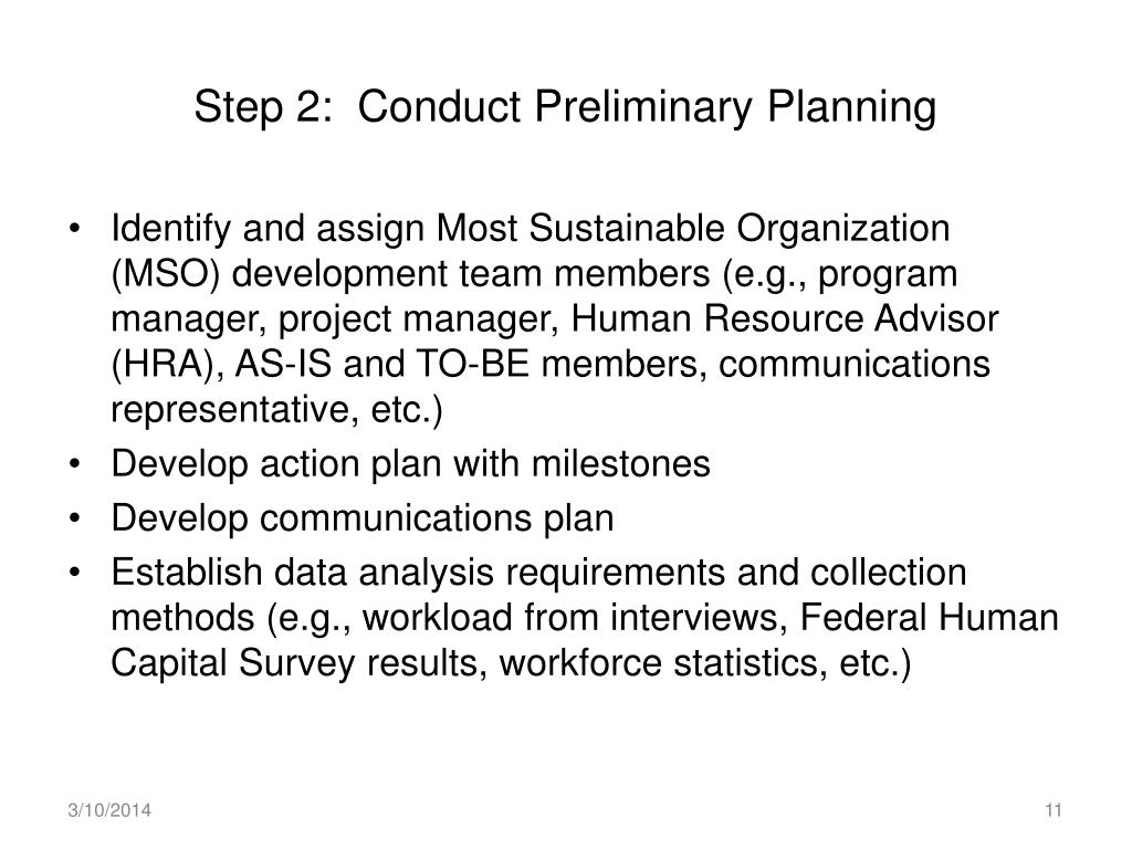 Step 2:  Conduct Preliminary Planning