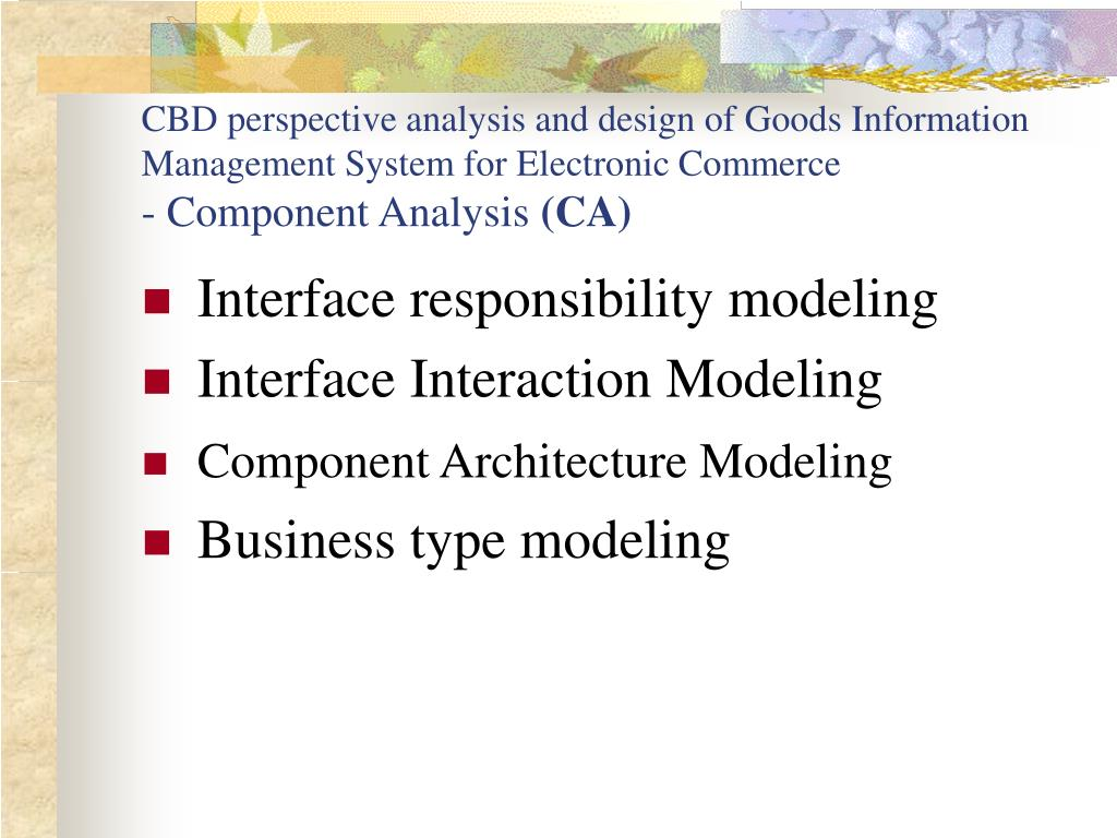 CBD perspective analysis and design of Goods Information Management System for Electronic Commerce