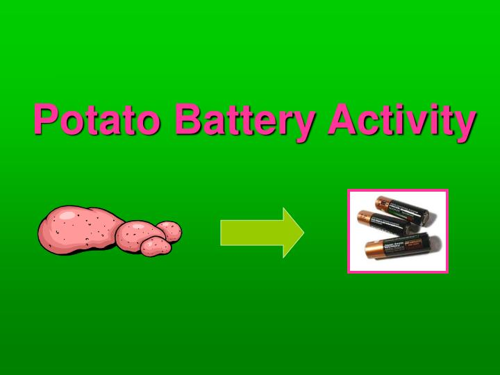 potato battery activity n.
