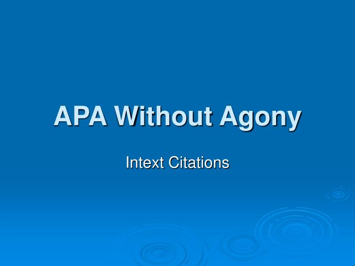 apa without agony n.