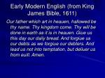 early modern english from king james bible 1611