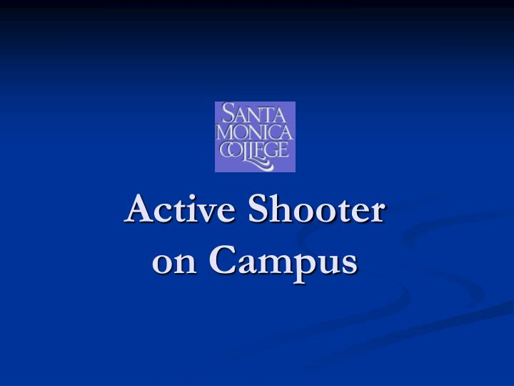 active shooter on campus n.