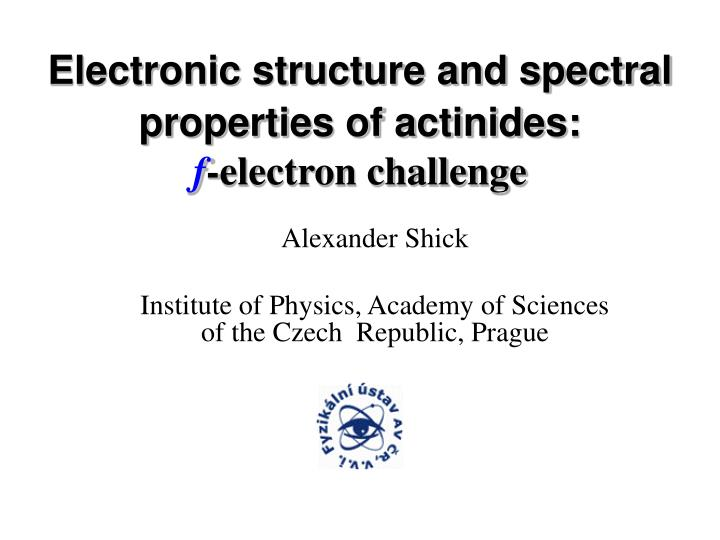 alexander shick institute of physics academy of sciences of the czech republic prague n.