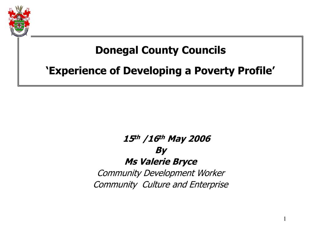 donegal county councils experience of developing a poverty profile l.