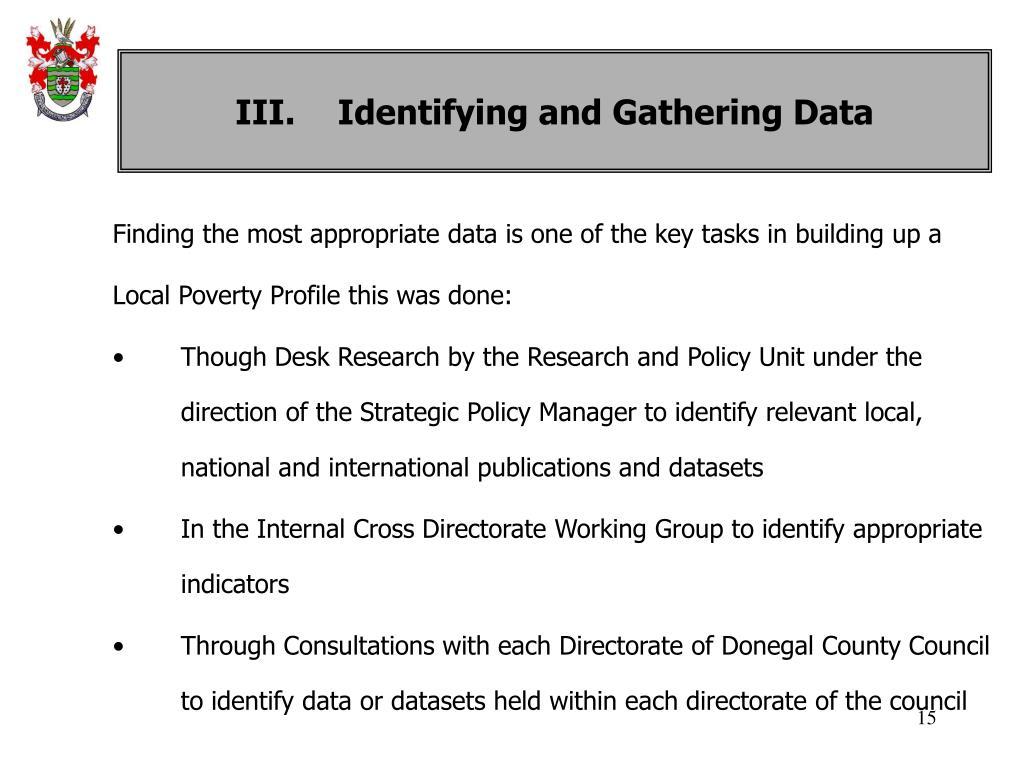III. Identifying and Gathering Data
