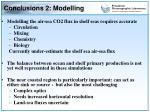 conclusions 2 modelling