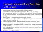 general policies of five year plan in oil gas
