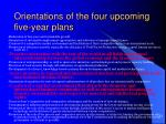 orientations of the four upcoming five year plans