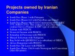 projects owned by iranian companies