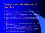 strengths and weaknesses of buy back