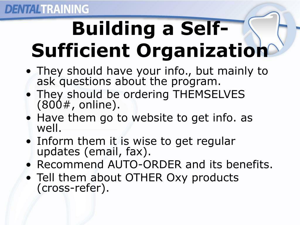 Building a Self-Sufficient Organization