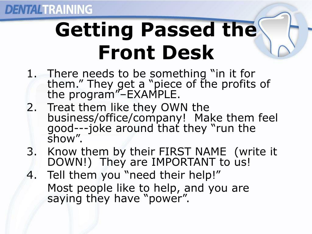 Getting Passed the Front Desk
