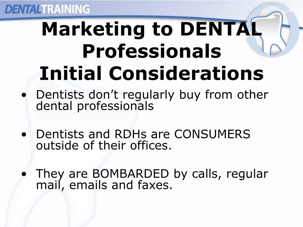 Marketing to DENTAL Professionals