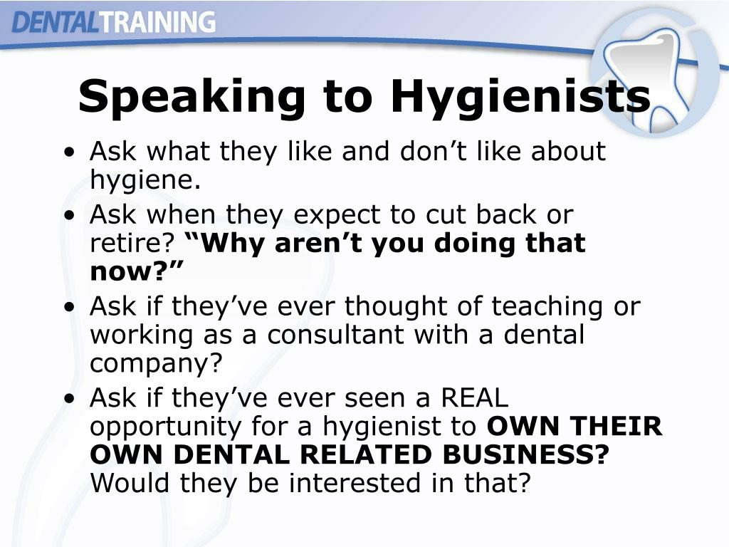 Speaking to Hygienists