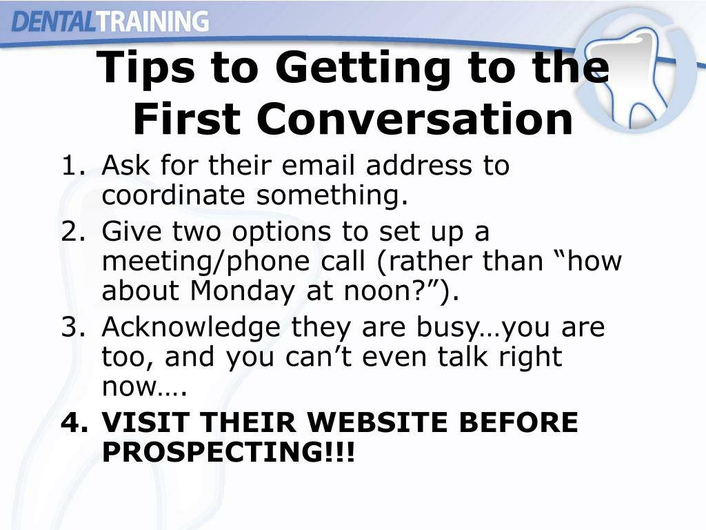 Tips to Getting to the First Conversation