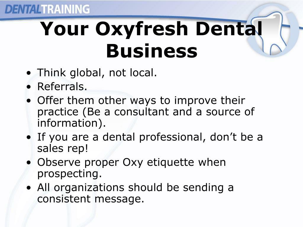 Your Oxyfresh Dental Business