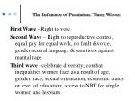 the influence of feminism three waves