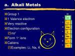 a alkali metals