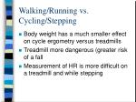 walking running vs cycling stepping1