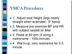 ymca procedures