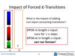 impact of forced transitions