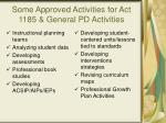 some approved activities for act 1185 general pd activities