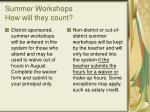 summer workshops how will they count