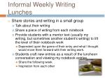 informal weekly writing lunches