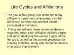 life cycles and affiliations